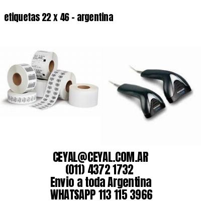 etiquetas 22 x 46 - argentina