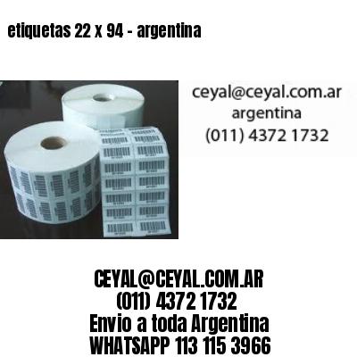 etiquetas 22 x 94 - argentina
