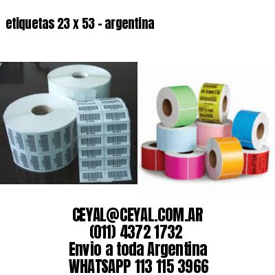etiquetas 23 x 53 - argentina