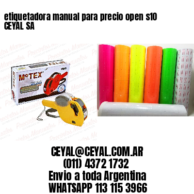 etiquetadora manual para precio open s10 CEYAL SA