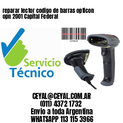 reparar lector codigo de barras opticon opn 2001 Capital Federal