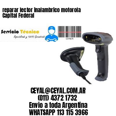 reparar lector inalambrico motorola Capital Federal