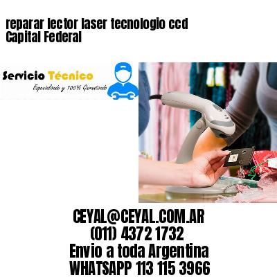 reparar lector laser tecnologio ccd Capital Federal