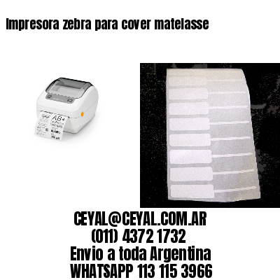 Impresora zebra para cover matelasse