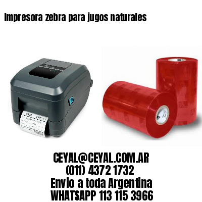 Impresora zebra para jugos naturales