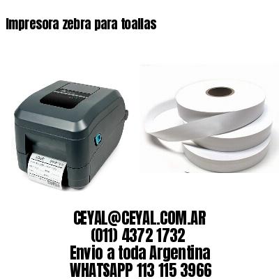 Impresora zebra para toallas