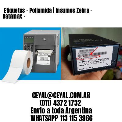 Etiquetas - Poliamida | Insumos Zebra - Datamax -