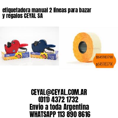 etiquetadora manual 2 lineas para bazar y regalos CEYAL SA