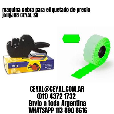 maquina cebra para etiquetado de precio jollyJH8 CEYAL SA