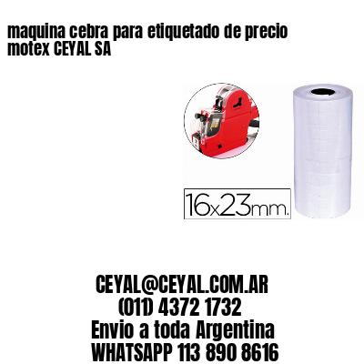 maquina cebra para etiquetado de precio motex CEYAL SA