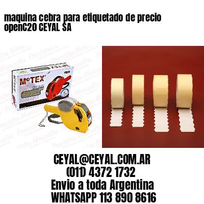 maquina cebra para etiquetado de precio openC20 CEYAL SA