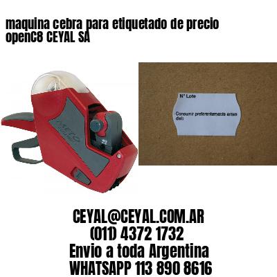 maquina cebra para etiquetado de precio openC8 CEYAL SA