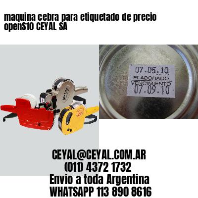maquina cebra para etiquetado de precio openS10 CEYAL SA