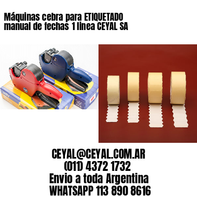 Máquinas cebra para ETIQUETADO manual de fechas1 linea CEYAL SA