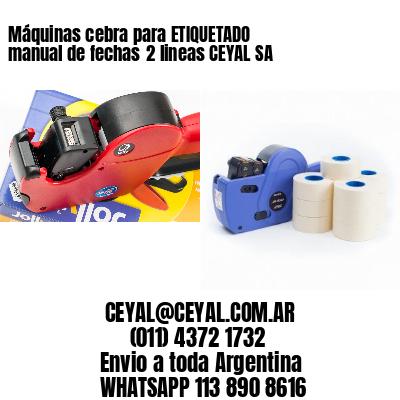 Máquinas cebra para ETIQUETADO manual de fechas2 lineas CEYAL SA