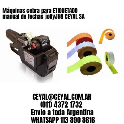 Máquinas cebra para ETIQUETADO manual de fechasjollyJH8 CEYAL SA