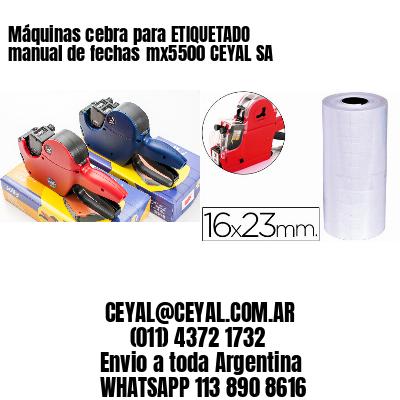 Máquinas cebra para ETIQUETADO manual de fechasmx5500 CEYAL SA