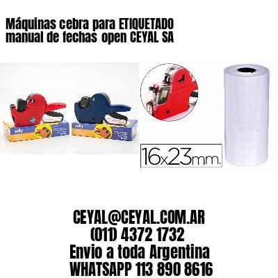 Máquinas cebra para ETIQUETADO manual de fechasopen CEYAL SA