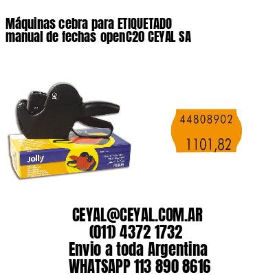 Máquinas cebra para ETIQUETADO manual de fechasopenC20 CEYAL SA