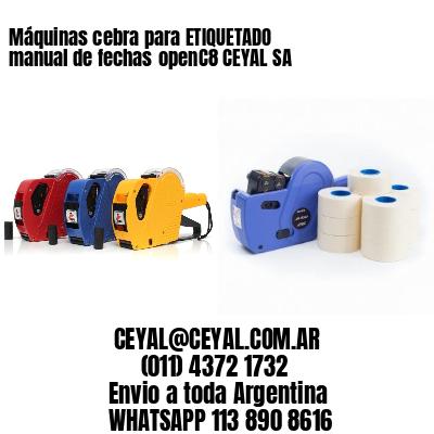 Máquinas cebra para ETIQUETADO manual de fechasopenC8 CEYAL SA
