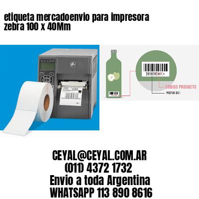 etiqueta mercadoenvio para impresora zebra 100 x 40Mm