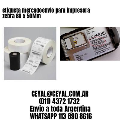 etiqueta mercadoenvio para impresora zebra 80 x 50Mm