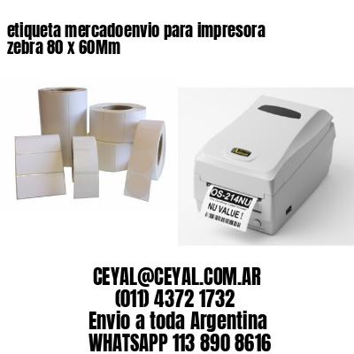 etiqueta mercadoenvio para impresora zebra 80 x 60Mm