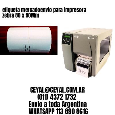 etiqueta mercadoenvio para impresora zebra 80 x 90Mm