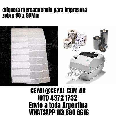 etiqueta mercadoenvio para impresora zebra 90 x 90Mm