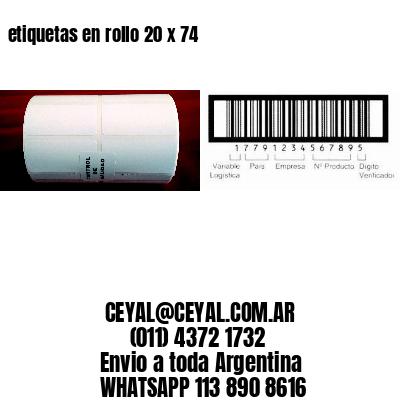 etiquetas en rollo 20 x 74