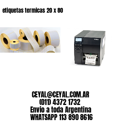 etiquetas termicas 20 x 80
