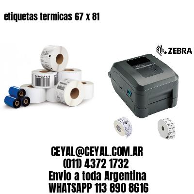 etiquetas termicas 67 x 81