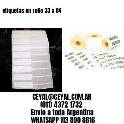 etiquetas en rollo 33 x 84