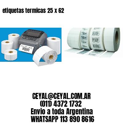 etiquetas termicas 25 x 62