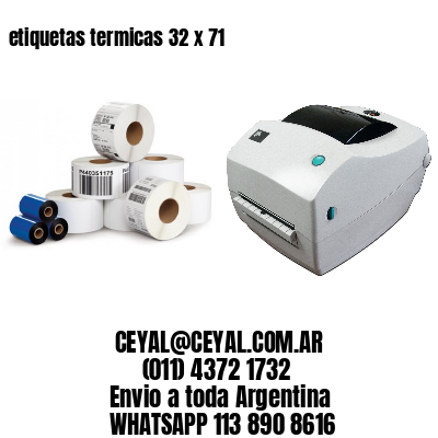 etiquetas termicas 32 x 71
