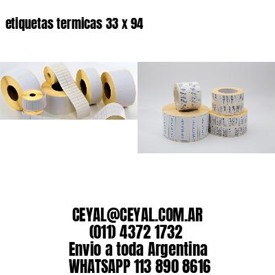 etiquetas termicas 33 x 94