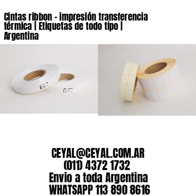 Cintas ribbon - impresión transferencia térmica | Etiquetas de todo tipo | Argentina