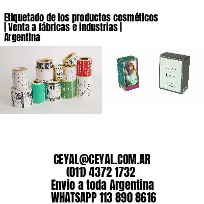 Etiquetado de los productos cosméticos | Venta a fábricas e industrias | Argentina