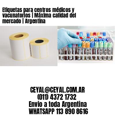 Etiquetas para centros médicos y vacunatorios | Máxima calidad del mercado | Argentina