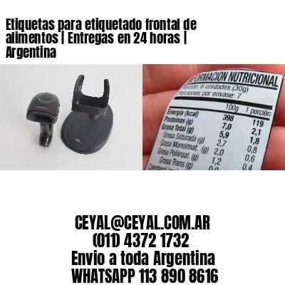 Etiquetas para etiquetado frontal de alimentos | Entregas en 24 horas | Argentina