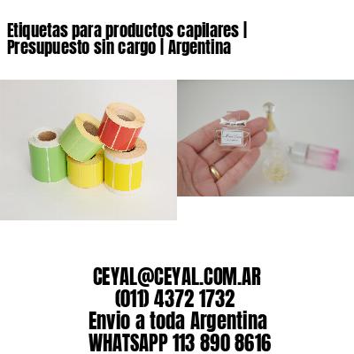 Etiquetas para productos capilares | Presupuesto sin cargo | Argentina