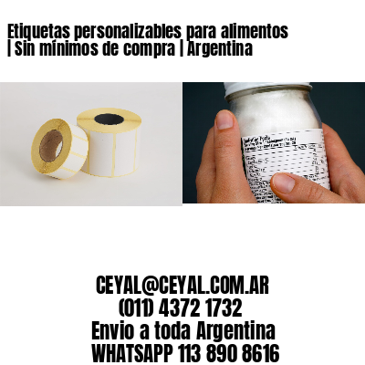 Etiquetas personalizables para alimentos | Sin mínimos de compra | Argentina
