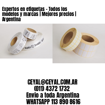 Expertos en etiquetas - Todos los modelos y marcas   Mejores precios   Argentina