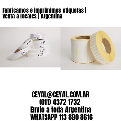 Fabricamos e imprimimos etiquetas | Venta a locales | Argentina