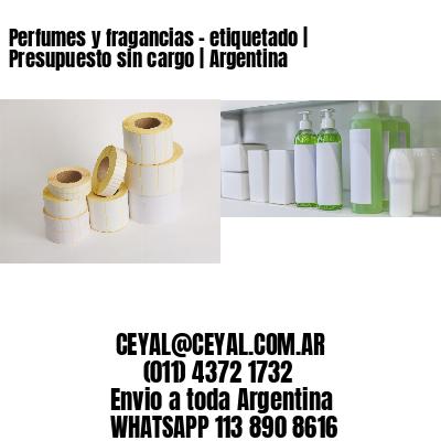 Perfumes y fragancias - etiquetado | Presupuesto sin cargo | Argentina