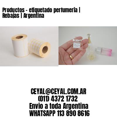 Productos - etiquetado perfumería | Rebajas | Argentina