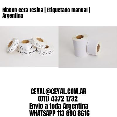 Ribbon cera resina   Etiquetado manual   Argentina