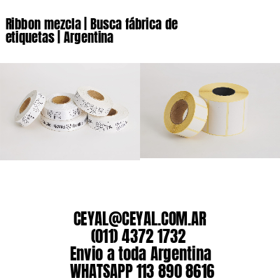 Ribbon mezcla | Busca fábrica de etiquetas | Argentina