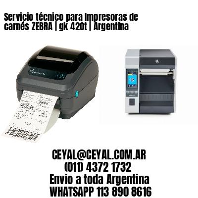 Servicio técnico para Impresoras de carnés ZEBRA   gk 420t   Argentina