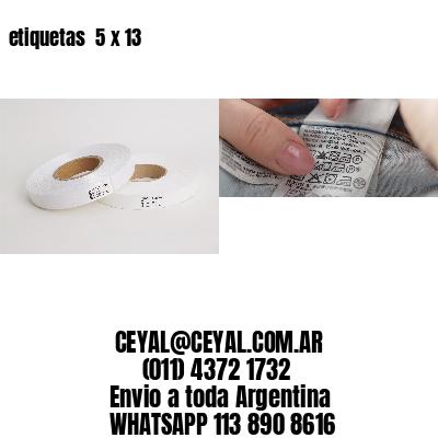 etiquetas  5 x 13